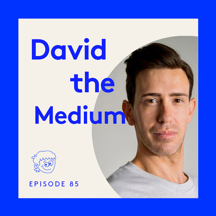 David The Medium | Episode 85