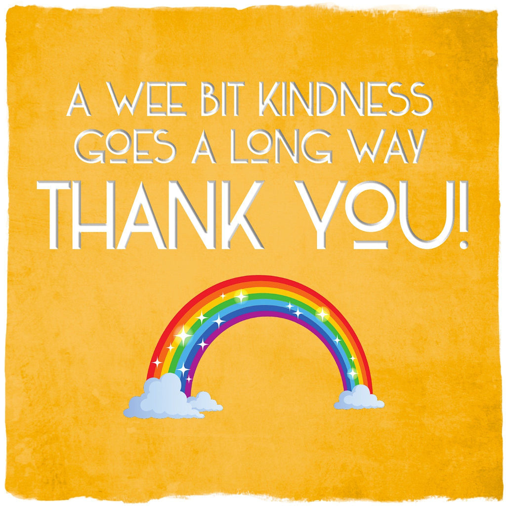Card: A Wee Bit Kindness...Thank You - Coorie Doon
