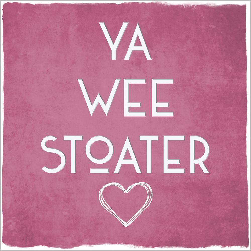 Card: Wee Stoater - Coorie Doon