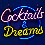 Cocktails & dreams neon sign