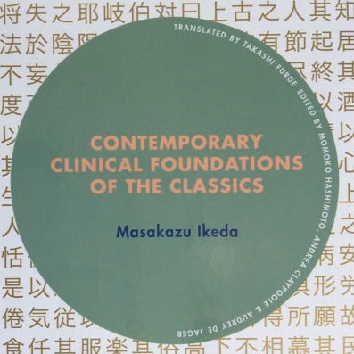 Contemporary Clinical Foundations of the Classics