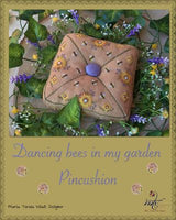 Dancing Bees in My Garden Pincushion (TEMPORARILY OUT OF STOCK)