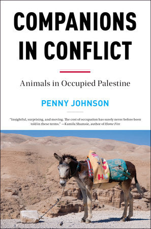 Companions in Conflict, Animals In Occupied Palestine