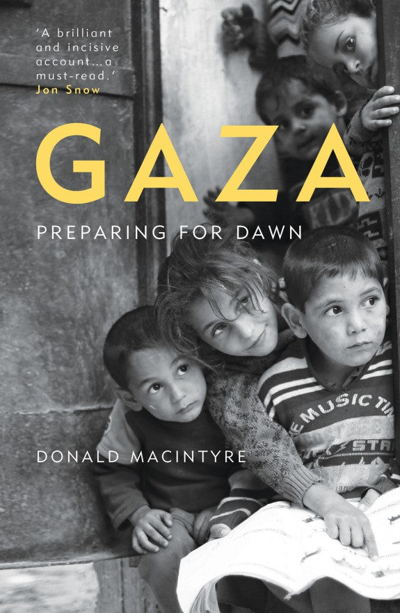 GAZA: Preparing For Dawn