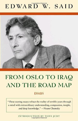 From Oslo to Iraq and the Road Map : Essays