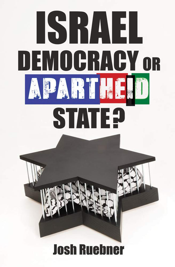 Israel: Democracy or Apartheid State?