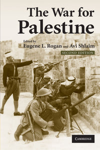 The War for Palestine: Rewriting the History of 1948