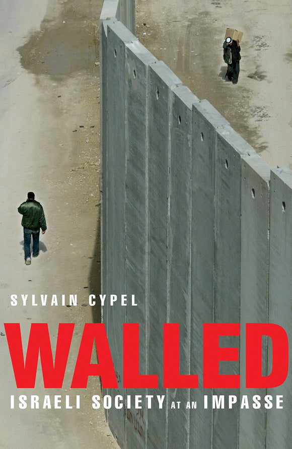 Walled: Israeli Society at an Impasse