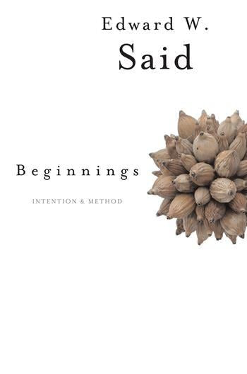 Beginnings : Intention and Method