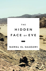 The Hidden Face of Eve: Women in the Arab World