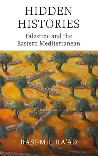 Hidden Histories - Palestine and the Eastern Mediterranean