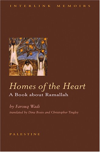 Homes of the Heart: A Ramallah Chronicle