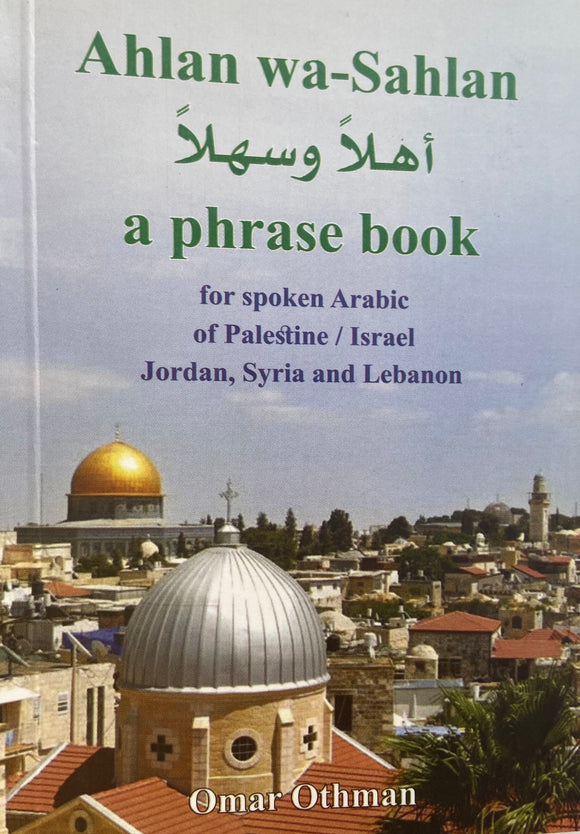 Phrase Book for Spoken Arabic Ahlan Wa-Sahlan