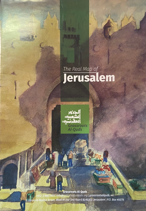 The Real Map of Jerusalem - Wujood
