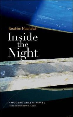 Inside the Night: A Modern Arabic Novel