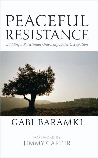 Peaceful Resistance - Building a Palestinian University under Occupation