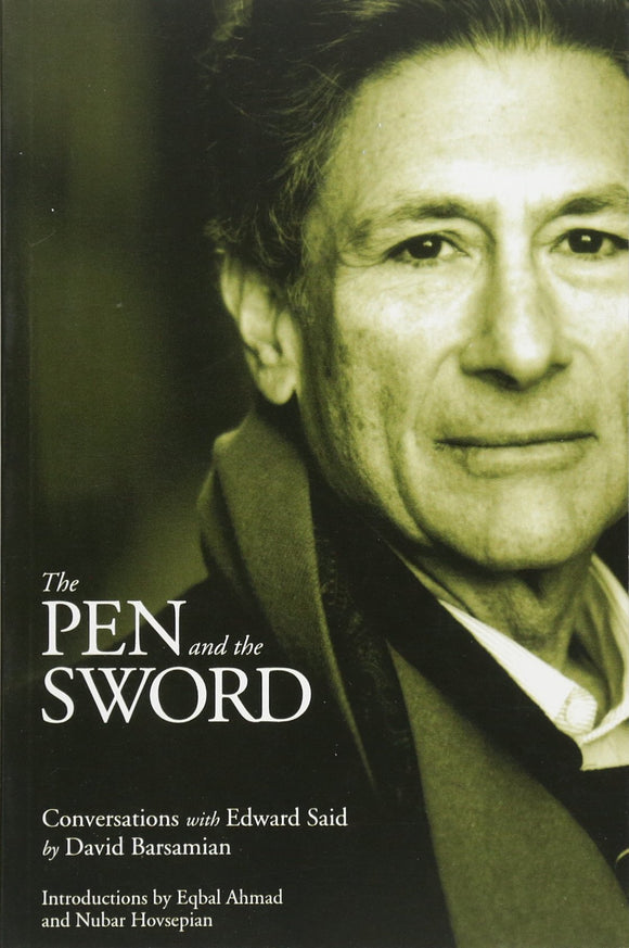 The Pen and the Sword: Conversations with Edward Said