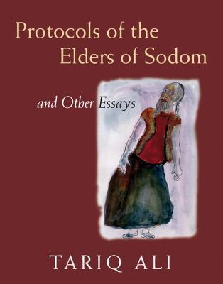 The Protocols of the Elders of Sodom: And Other Essays