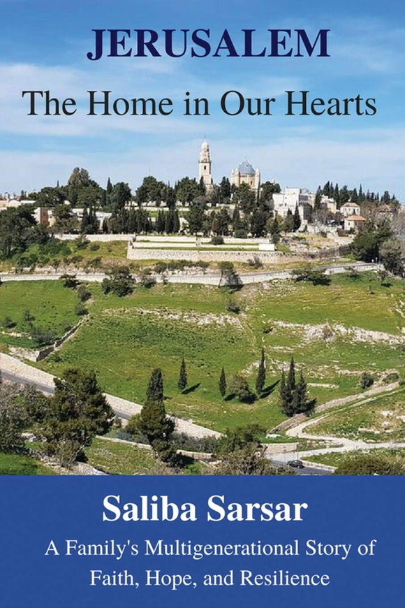 Jerusalem: The Home in Our Hearts
