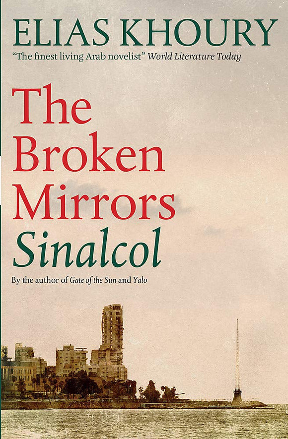 The Broken Mirrors: Sinalcol
