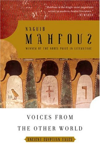 Voices from the Other World : Ancient Egyptian Tales