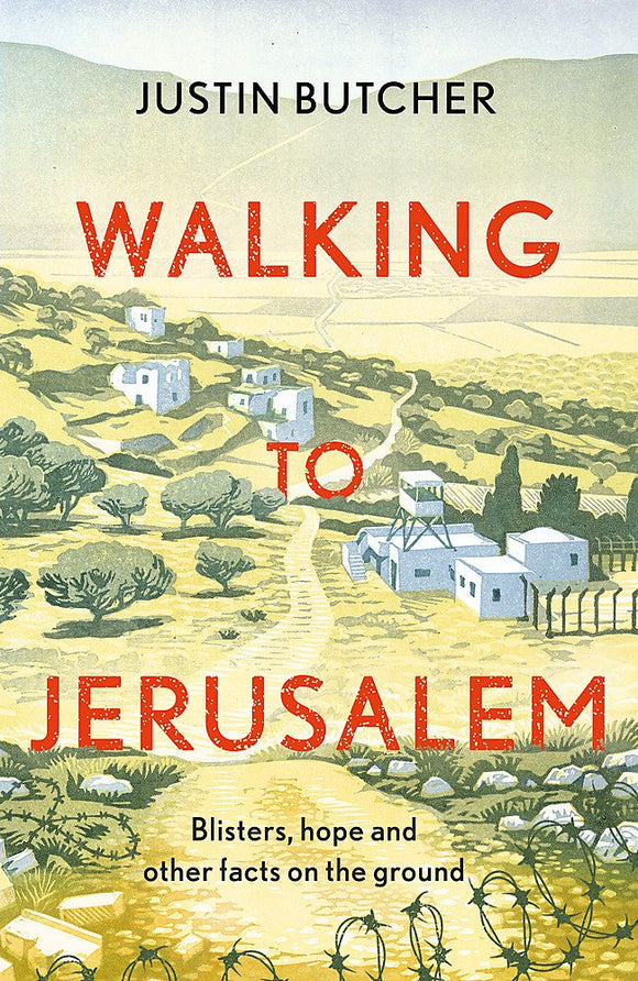 Walking to Jerusalem