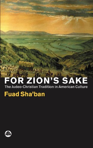 For Zion's Sake: The Judeo-Christian Tradition in American Culture