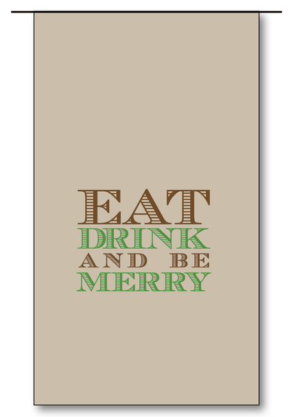 Eat Drink & Be Merry (Chocolate)