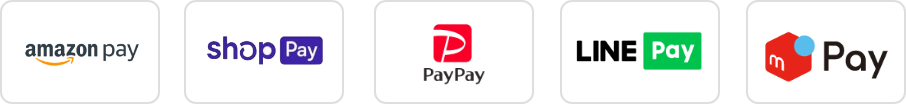 Amazon Pay , shopify Payment , PayPay , LINE Pay , MerPay