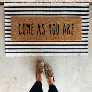Come As You Are Door Mat