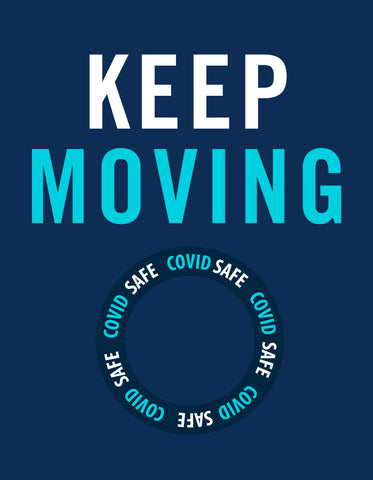 Covid-19 Posters and Stickers Keep Moving Poster