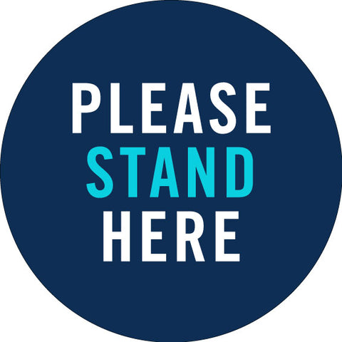 Please Stand Here Covid Sign