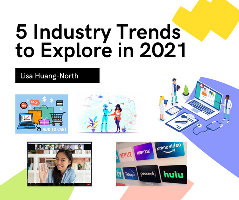 5 industry trends to explore in 2021