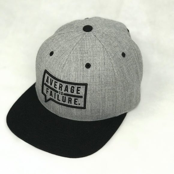 Average is Failure - Gritty Grey Snapbacks