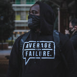 Average Is Failure Hoodie - Black Edition