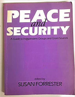 Peace and Security A Guide to Independent Groups and Funding Sources- 99bookscart-secondhand-bookstore-near-me