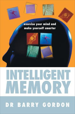 Intelligent Memory Exercise Your Mind and Make Yourself Smarter- 99bookscart-secondhand-bookstore-near-me