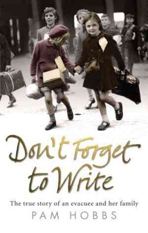 Don't Forget to Write: The true story of an evacuee and her family- 99bookscart-secondhand-bookstore-near-me