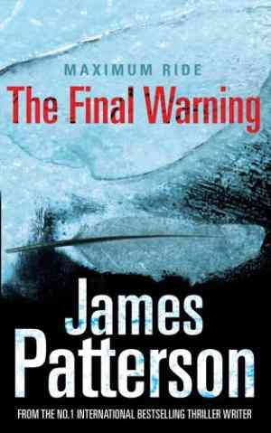 The Final Warning (Maximum Ride, #4)- 99bookscart-secondhand-bookstore-near-me