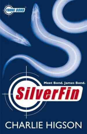 SilverFin (Young Bond, #1)- 99bookscart-secondhand-bookstore-near-me