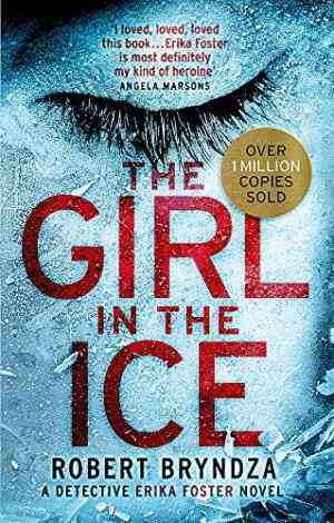 The Girl in the Ice (Detective Erika Foster #1)- 99bookscart-secondhand-bookstore-near-me