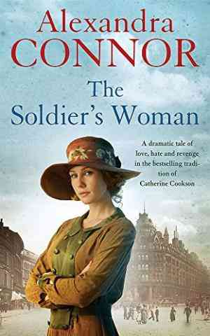 The Soldier's Woman: A dramatic saga of love, betrayal and revenge