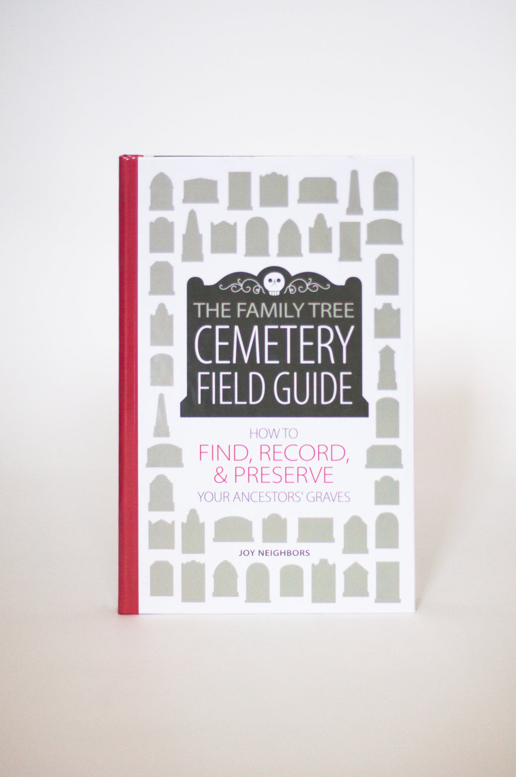 The Family Tree Cemetery Guide