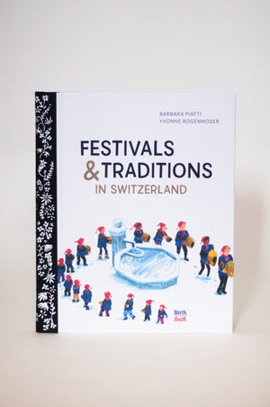 Festivals and Traditions in Switzerland