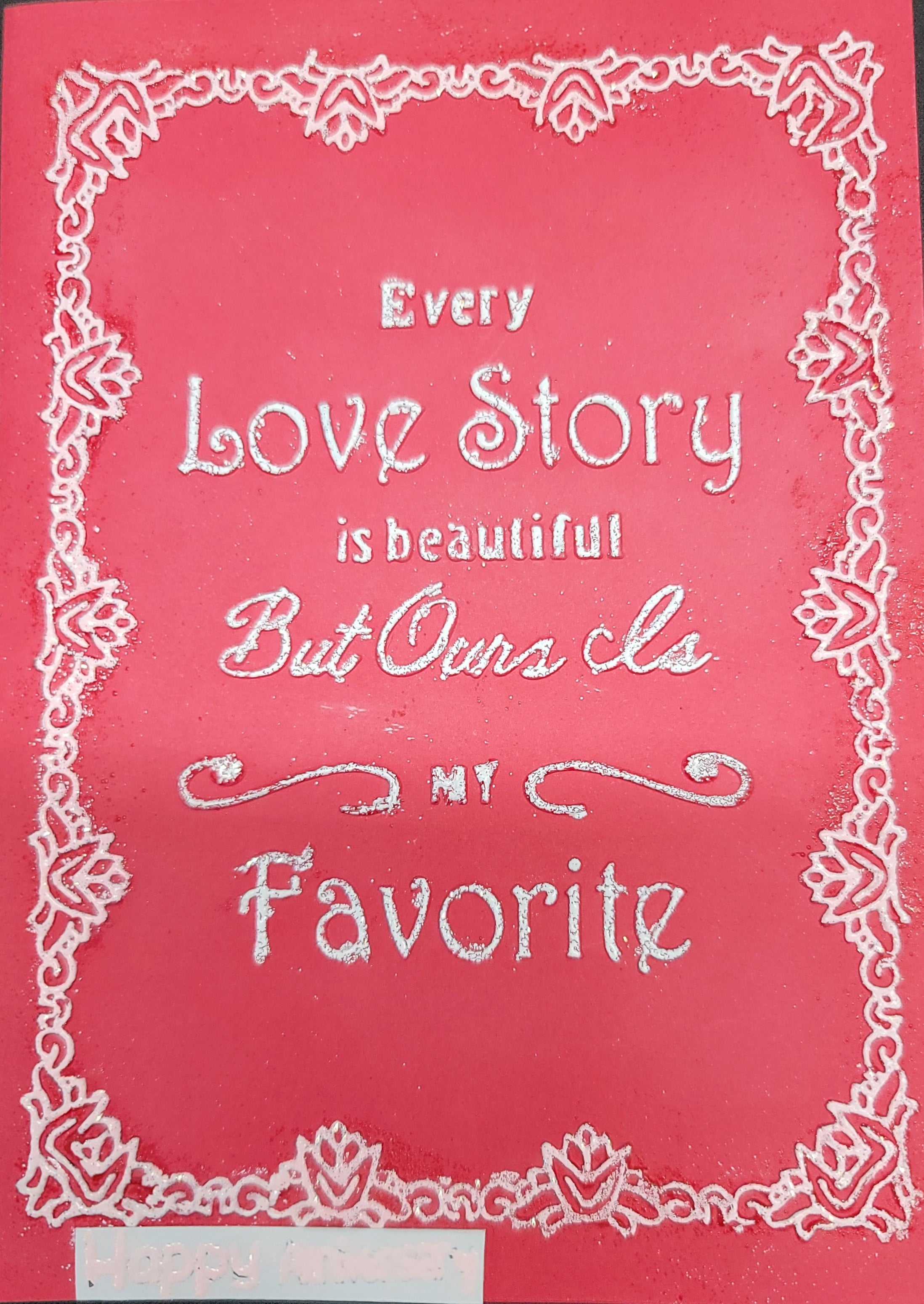 Every Love Story is Beautiful, But Ours Is Our Favorite Card