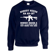Load image into Gallery viewer, Nobody Needs An Ar-15 T Shirt