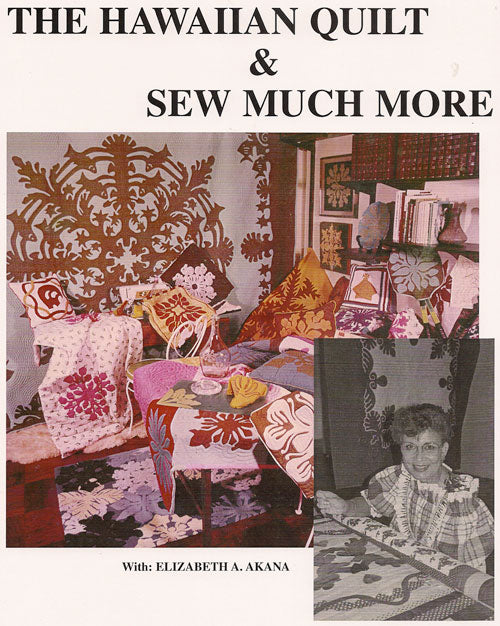 """The Hawaiian Quilt & Sew Much More"""