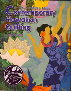 """On the cutting edge...Contemporary Hawaiian Quilting"""