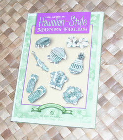 Hawaiian-Style Money Folds