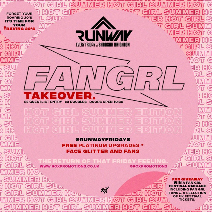 Runway fridays at shooshh brighton for rox promotions Fan GRL takeover hot girl summer seafront party
